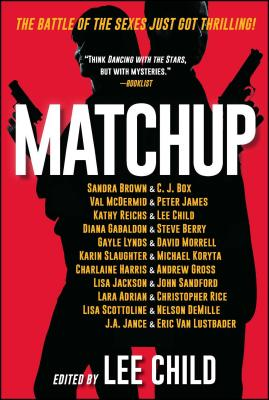 Matchup - Child, Lee, New (Editor), and Brown, Sandra, and Box, C J