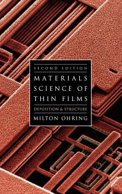 Materials Science of Thin Films - Ohring, Milton