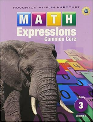 Math Expressions: Student Activity Book, Volume 1 (Hardcover) Grade 3 - Houghton Mifflin Harcourt (Prepared for publication by)