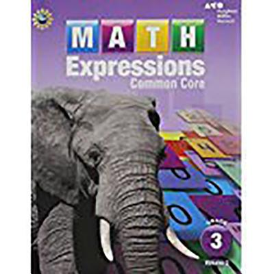Math Expressions: Student Activity Book, Volume 2 (Softcover) Grade 3 - Houghton Mifflin Harcourt (Prepared for publication by)