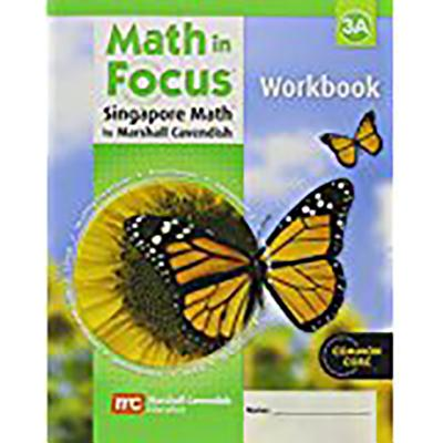 Math in Focus: Singapore Math: Student Workbook, Book a Grade 3 - Great Source (Prepared for publication by)
