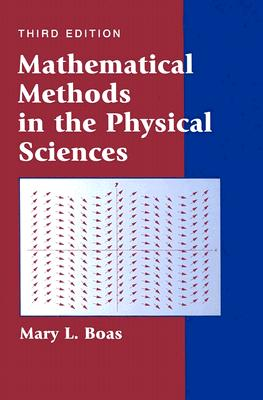 Mathematical methods in the physical sciences book by m l boas 6 mathematical methods in the physical sciences boas mary l fandeluxe Images
