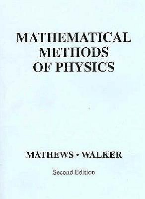 Mathematical methods of physics book by jon mathews r l walker mathematical methods of physics mathews jon and walker robert l fandeluxe Images