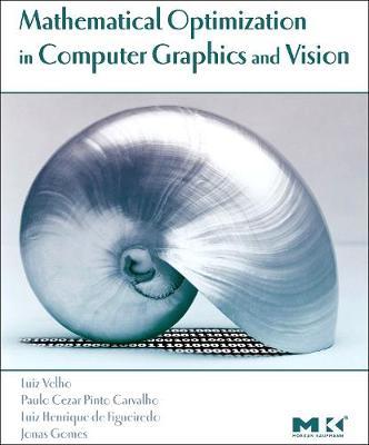 Mathematical Optimization in Computer Graphics and Vision - Velho, Luiz