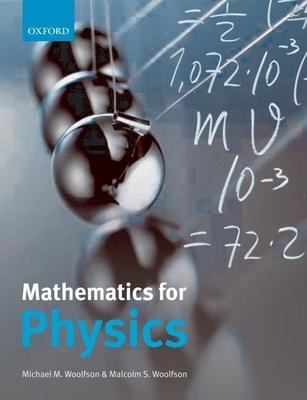 Mathematics for Physics - Woolfson, Michael M