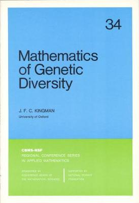 Mathematics of Genetic Diversity - Kingman, J F C