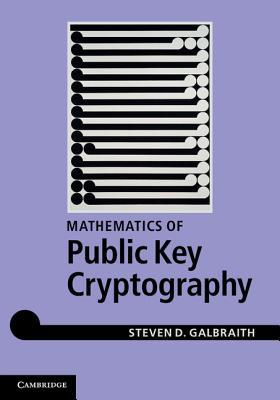 Mathematics of Public Key Cryptography - Galbraith, Steven D.