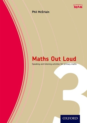 Maths Out Loud Year 3: Speaking and listening activities in primary maths - McErlain, Phil