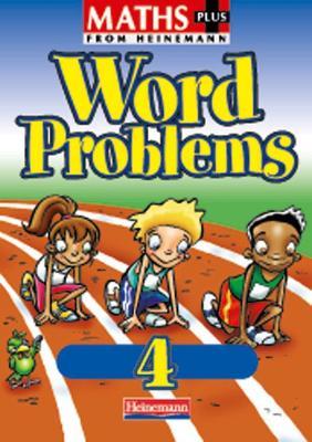 Maths Plus Word Problems 4: Pupil Book -