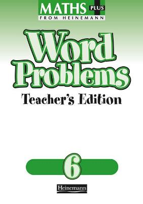 Maths Plus Word Problems 6: Teacher's Book -