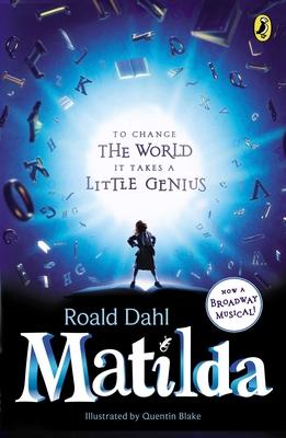 Matilda: Broadway Tie-In - Dahl, Roald
