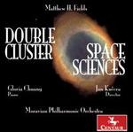 Matthew H. Fields: Double Cluster; Space Sciences