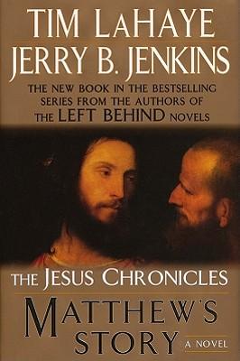 Matthew's Story - LaHaye, Tim, Dr., and Jenkins, Jerry B