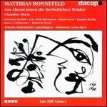 Matthias Ronnefeld: Am Abend tönen die herbstlichen Wälder