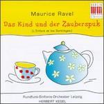 Maurice Ravel: Das Kind und der Zauberspuk - Annelies Burmeister (vocals); Christel Klug (soprano); Dietmar Unger (tenor); Dorothea Kogelmann (soprano);...