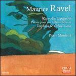 Maurice Ravel: Rapsodie Espagnole; Pavane pour une Infante D�funte; Daphnis & Chlo�