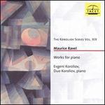 Maurice Ravel: Works for Piano