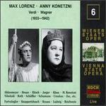 Max Lorenz & Anny Konetzni sing Verdi & Wagner, 1933 - 1942