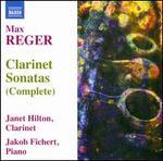 Max Reger: Clarinet Sonatas (Complete)