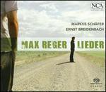 Max Reger: Lieder