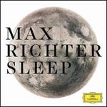 Max Richter: Sleep [8 Hour Version]