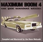 Maximum Boom for Your System, Vol. 4