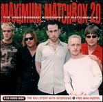 Maximum Matchbox 20: The Unauthorised Biography of Matchbox 20