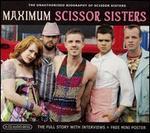Maximum Scissor Sisters