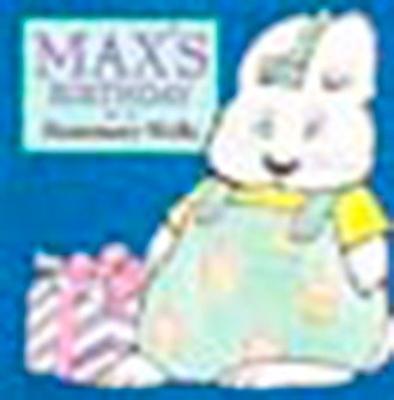 Max's Birthday - Wells, Rosemary