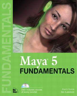 Maya 5 Fundamentals - Lewis, Garry, and Lammers, Jim