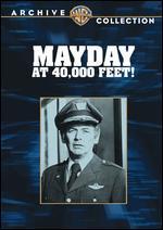 Mayday at 40,000 Feet - Robert Butler