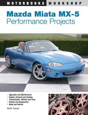 Mazda Miata MX-5 Performance Projects - Tanner, Keith