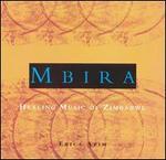 Mbira: Healing Music of Zimbabwe