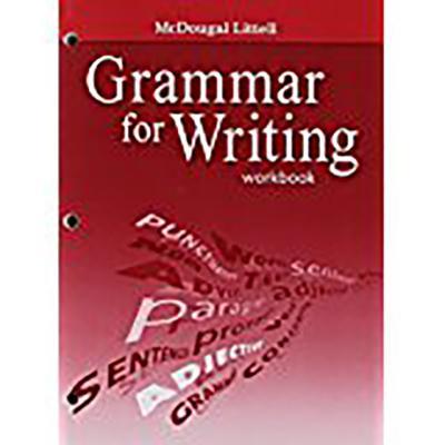 McDougal Littell Literature: Grammar for Writing Workbook Grade 7 - McDougal Littel (Prepared for publication by)