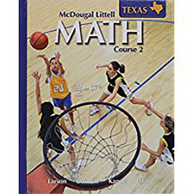 McDougal Littell Math Course 2 Texas: Student Edition Course 2 2007 - McDougal Littel (Prepared for publication by)