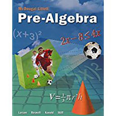 McDougal Littell Middle School Math: Student Edition Pre-Algebra 2005 - McDougal Littel (Prepared for publication by), and Houghton Mifflin Company (Producer)