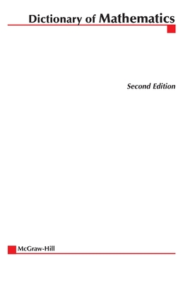 McGraw-Hill Dictionary of Mathematics - McGraw-Hill (Creator)