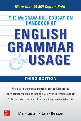 McGraw-Hill Education Handbook of English Grammar & Usage - Lester, Mark