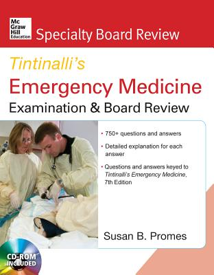McGraw-Hill Specialty Board Review Tintinalli's Emergency Medicine Examination and Board Review 7th Edition - Promes, Susan B, MD, Facep