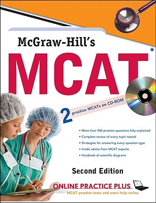 McGraw-Hill's MCAT: Medical College Admission Test - Hademenos, George J, Ph.D., and McCloskey, Candice J, and Murphree, Shaun