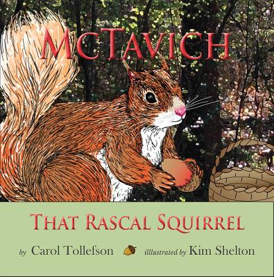 McTavish: That Rascal Squirrel - Tollefson, Carol
