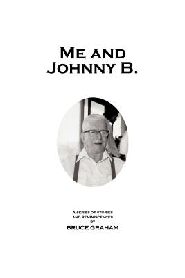 Me and Johnny B. - Graham, Bruce
