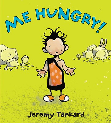Me Hungry! -