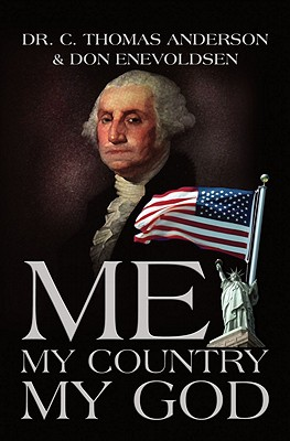 Me, My Country, My God - Anderson, C Thomas