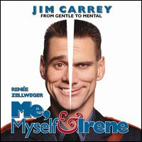 Me, Myself & Irene [Music from the Motion Picture] - Original Soundtrack
