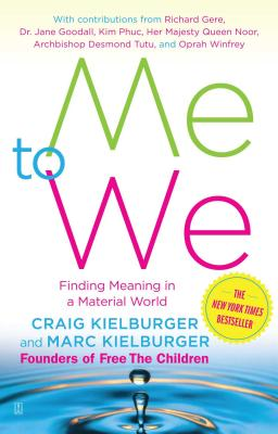 Me to We: Finding Meaning in a Material World - Kielburger, Craig