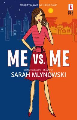 Me Vs. Me - Mlynowski, Sarah
