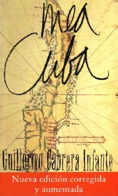 Mea Cuba - Cabrera Infante, G