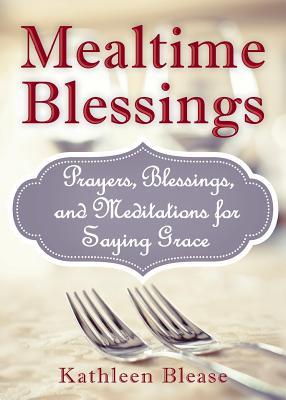 Mealtime Blessings - Blease, Kathleen
