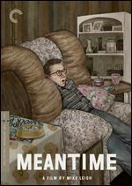 Meantime - Mike Leigh